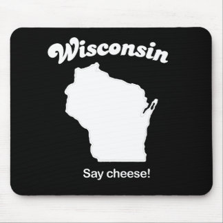 Wisconsin - Say Cheese T-shirt Mousepad