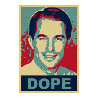 Wisconsin Scott Walker Dope Protest Sign Poster