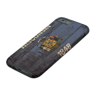 Wisconsin State Flag on Old Wood Grain Tough iPhone 6 Case