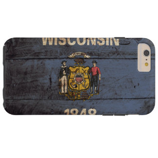 Wisconsin State Flag on Old Wood Grain Tough iPhone 6 Plus Case
