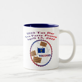 Wisconsin Tax Day Tea Party Protest Two-Tone Coffee Mug