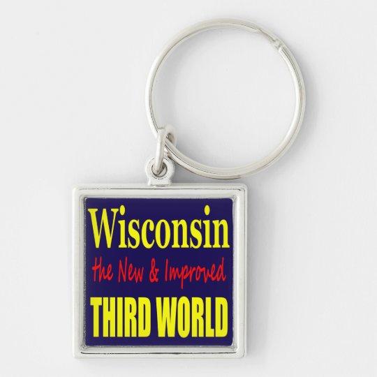 Wisconsin the New & Improved THIRD WORLD Keychain