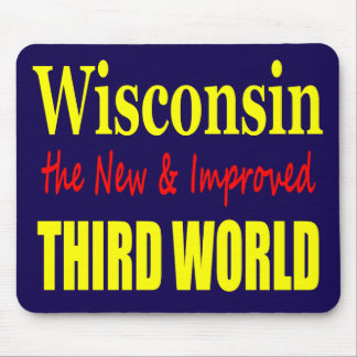 Wisconsin the New & Improved THIRD WORLD Mouse Pad