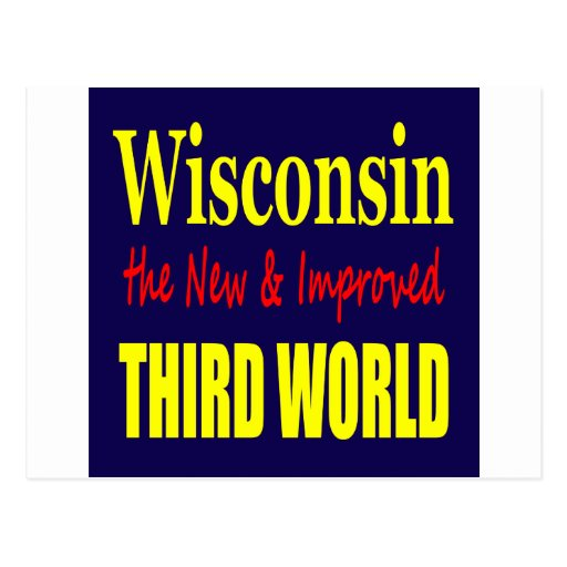 Wisconsin the New & Improved THIRD WORLD Postcard