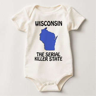 Wisconsin - The Serial Killer State Baby Creeper