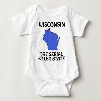 Wisconsin - The Serial Killer State T-shirts