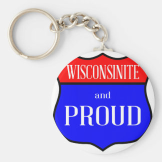 Wisconsinite And Proud Keychain