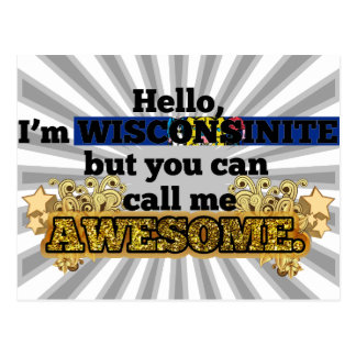 Wisconsinite, but call me Awesome Postcard
