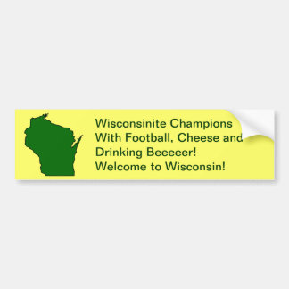 Wisconsinite Champions Football, Cheese and Beer Bumper Sticker