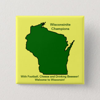 Wisconsinite Champions Football, Cheese and Beer Pinback Button