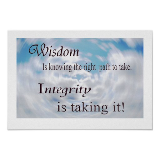 Wisdom and Integrity Posters