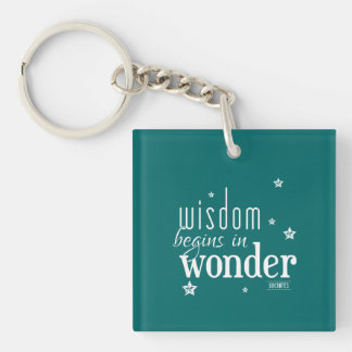 Wisdom Begins In Wonder Quote Keychain