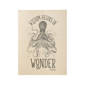 Wisdom Begins in Wonder Wood Poster
