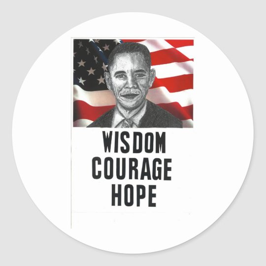 Wisdom. Courage. Hope. Classic Round Sticker