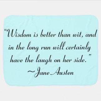 Wisdom is Better Than Wit Jane Austen Quote Baby Blanket