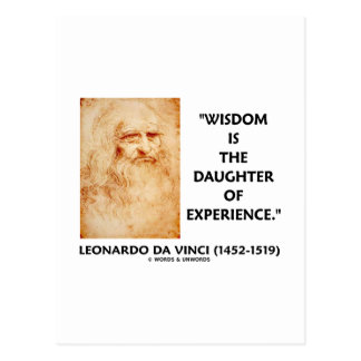 Wisdom Is The Daughter Of Experience da Vinci Postcards
