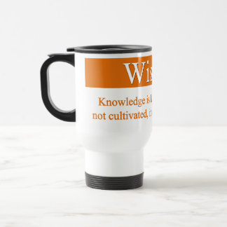 Wisdom must be cultivated travel mug