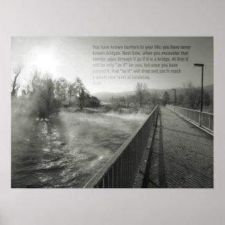 Wisdom quote bridge life motivational Poster