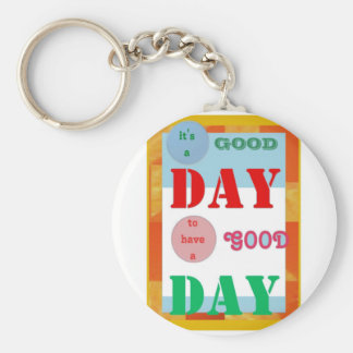 Wisdom Quote GoodDay GOOD DAY Fun Gifts Keychains