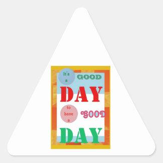 Wisdom Quote GoodDay GOOD DAY Fun Gifts Triangle Sticker