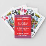 Wisdom Text:  Happy Mad Child Enjoy Deck Of Cards