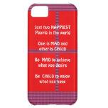 Wisdom Text: Happy Mad Child Enjoy iPhone 5C Cover