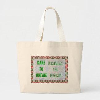 Wisdom Words: Dare to DREAM - Dream to DARE Tote Bag