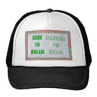 Wisdom Words: Dare to DREAM - Dream to DARE Trucker Hat