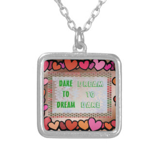 Wisdom Words: Dare to DREAM - Dream to DARE Necklaces
