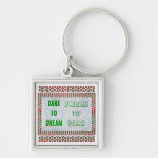 Wisdom Words: Dare to DREAM - Dream to DARE Silver-Colored Square Keychain