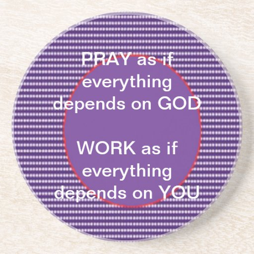 Wisdom Words God Work Pray Intensity Emotion Drink Coaster