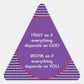 Wisdom words: GOD Work Pray Intensity Emotion Triangle Sticker