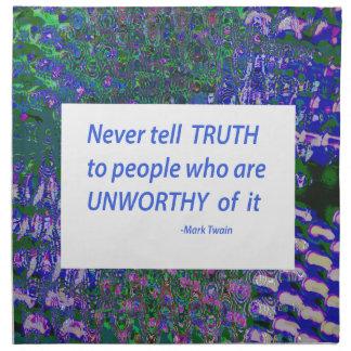 Wisdom Words - Tell Truth Trustworthy Worthy gifts Napkin