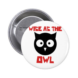 Wise as the Owl Button