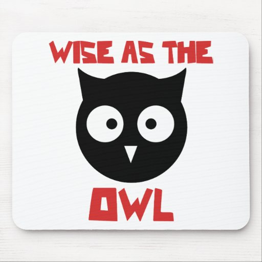 Wise as the Owl Mouse Pads