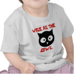 Wise as the Owl Tee Shirt
