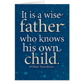 Wise father -Shakespeare (Father's Day) Card