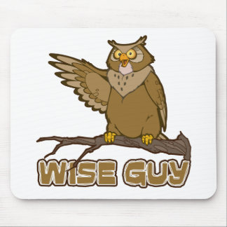 Wise Guy Mouse Pad