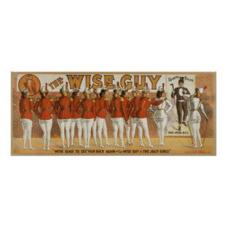 Wise Guy Vintage 1906 Theatrical Poster