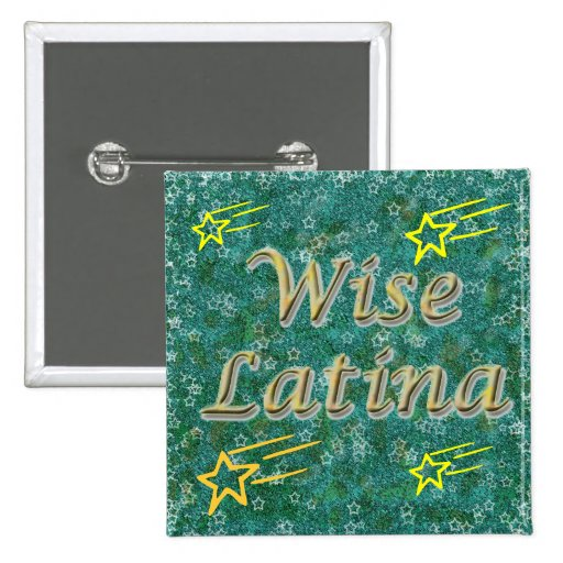 Wise Latina #1 button