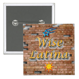 Wise Latina #3 button
