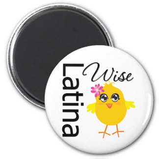 Wise Latina Chick 2 Inch Round Magnet