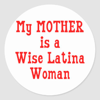 Wise Latina Mom (Red) Classic Round Sticker