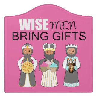 Wise Men Pizza Cupcakes Beer ID232 Door Sign