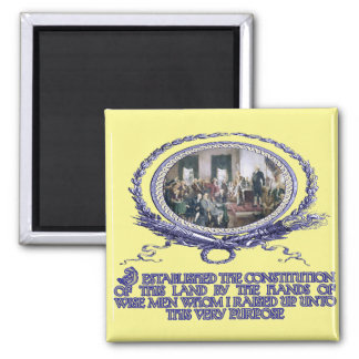 Wise Men Raised up by God for this Purpose 2 Inch Square Magnet