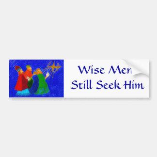 Wise Men Still Seek Him Car Bumper Sticker