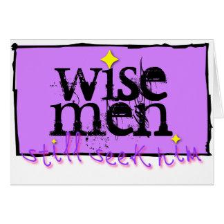 Wise men still seek him. card