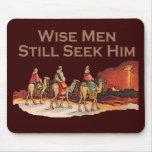 Wise Men Still Seek Him, Christmas Mouse Pad