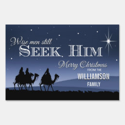 Wise Men Still Seek Him Christmas Sign