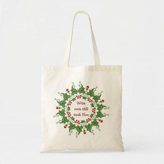 """""""Wise men still seek Him"""" Holly Design Budget Tote Bag"""